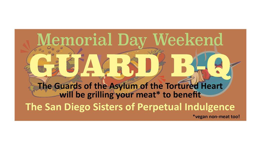 Memorial Day Weekend Guard-B-Q - The San Diego Sisters of Perpetual Indulgence.