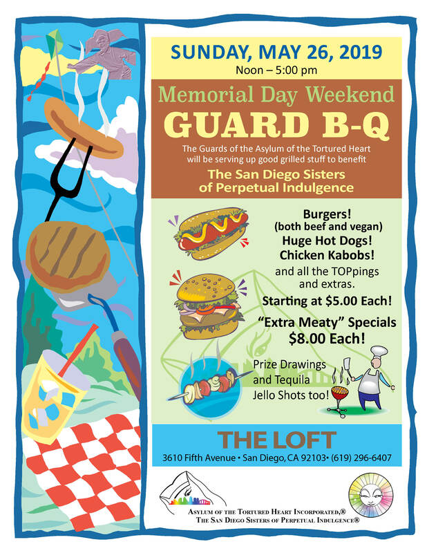 The Guard Corps of the San Diego Sisters of Perpetual Indulgence presents the Annual Guard-B-Q!