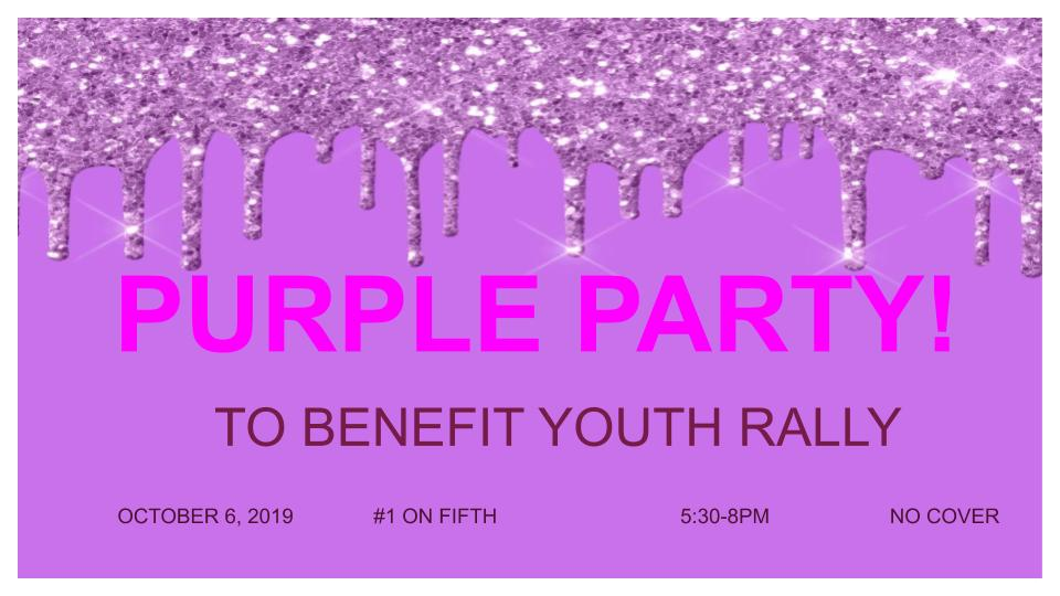 Purple Party 2019 flyer with dripping purple glitter. The Purple Party benefits Youth Rally.